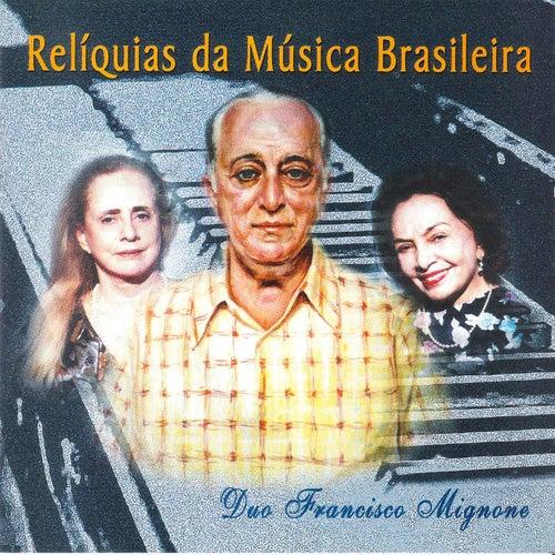 Relíquias da Música Brasileira by Maria Josephina Mignone