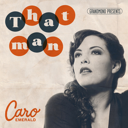 That Man (US) by Caro Emerald