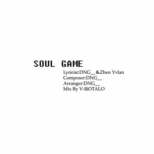 Soul Game by Dng