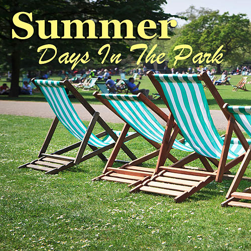 Summer Days In The Park de Various Artists