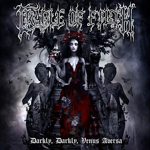 Darkly, Darkly, Venus Aversa de Cradle of Filth