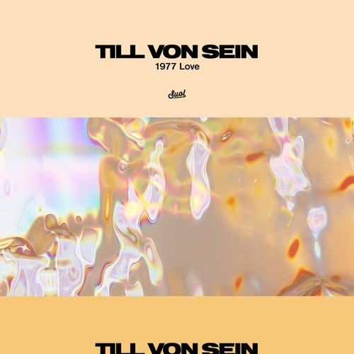 1977 Love EP von Till Von Sein