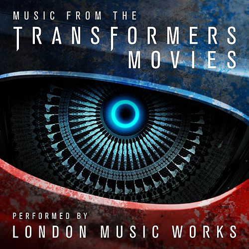 Music From The Transformers Movies by London Music Works