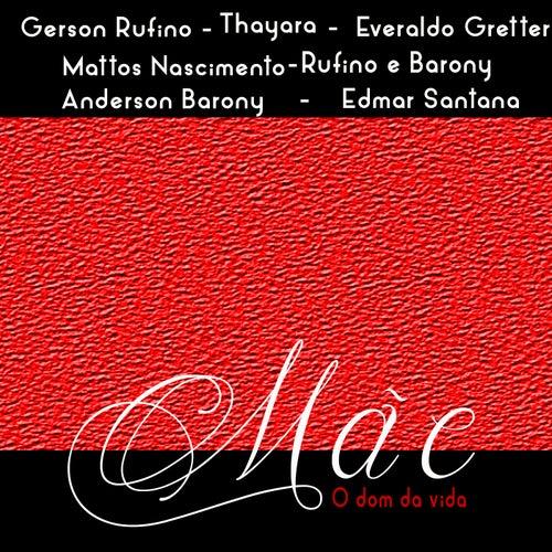 Mãe, o Dom da Vida by Various Artists
