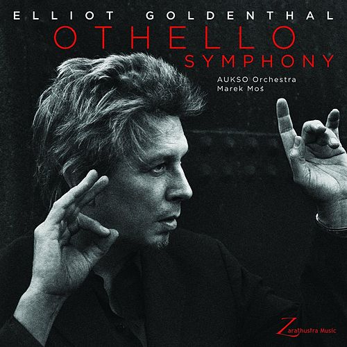 Goldenthal: Othello Symphony de Elliot Goldenthal