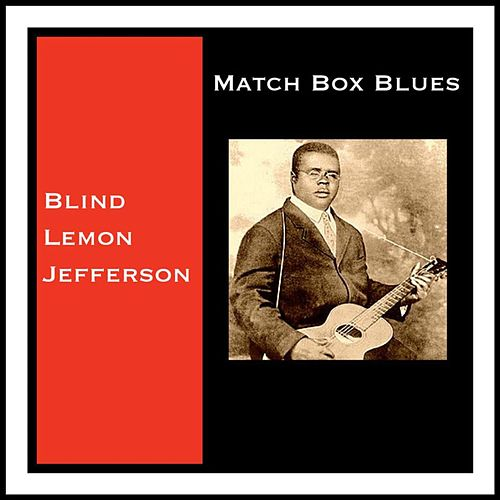 Match Box Blues by Blind Lemon Jefferson