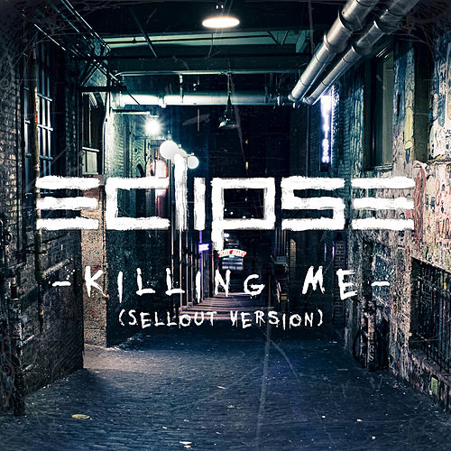 Killing Me by Eclipse