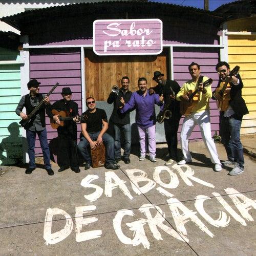 Sabor Pa' Rato de Sabor De Gracia