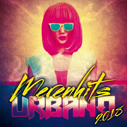 Merenhits Urbano 2018 de Various Artists