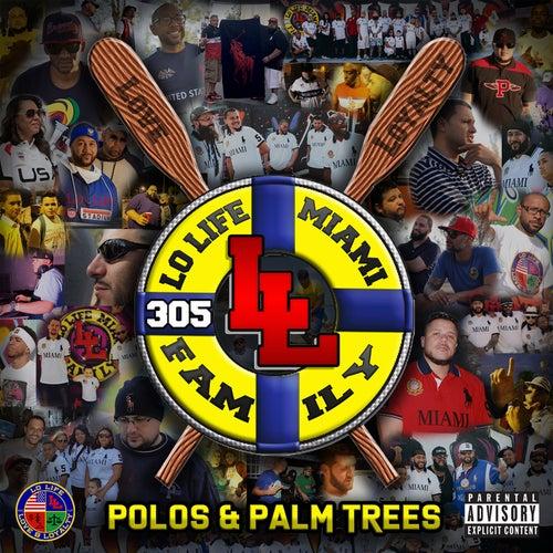 Polos & Palm Trees de Lo Life Miami Family