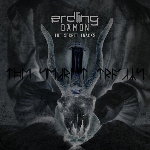 Dämon - The Secret Tracks by Erdling