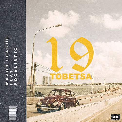 19 Tobetsa von Major League Djz