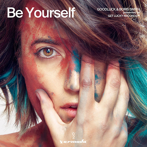 Be Yourself by Goodluck