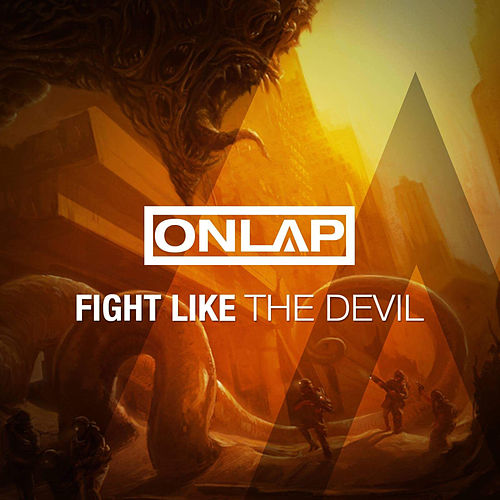 Fight Like the Devil von Onlap
