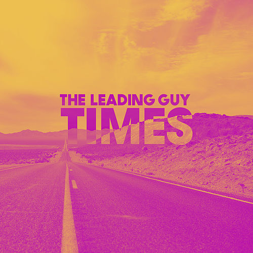 Times de The Leading Guy