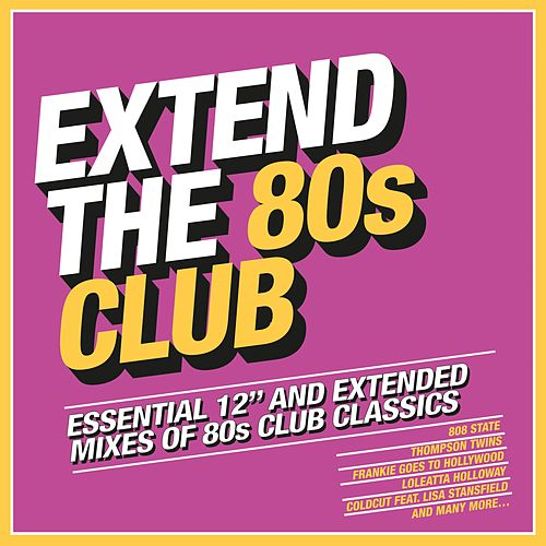 Extend the 80s: Club von Various Artists