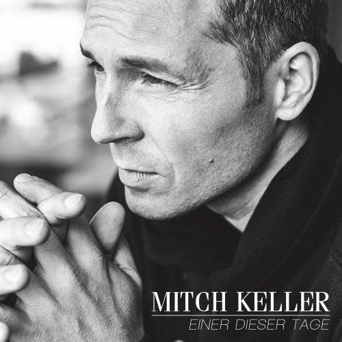 Einer dieser Tage von Mitch Keller