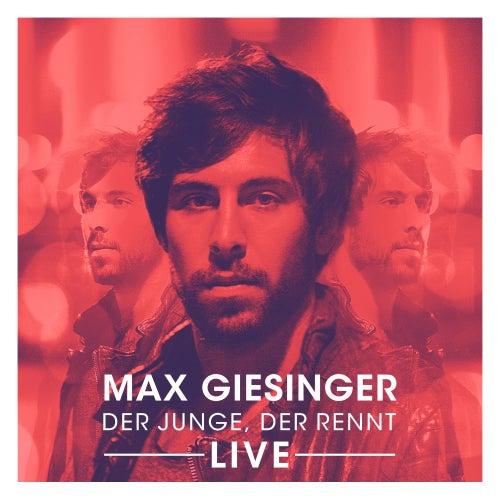 Der Junge, der rennt (Live Version) von Max Giesinger