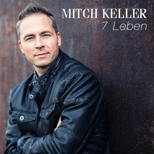 7 Leben von Mitch Keller