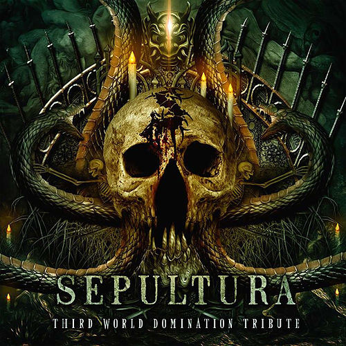 Sepultura: Third World Domination (Tribute) by Various Artists