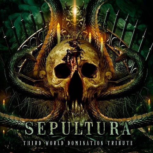 Sepultura: Third World Domination (Tribute) de Various Artists