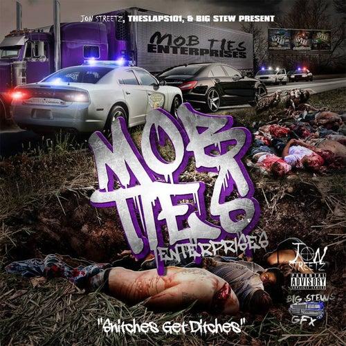 MobTies Enterprises Presents MobTies by Various Artists
