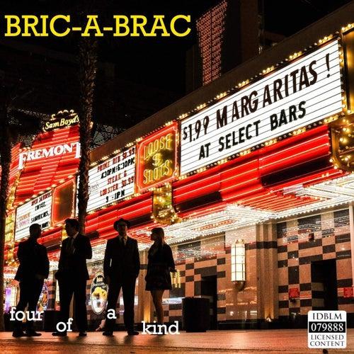Bric-a-Brac von Four Of A Kind