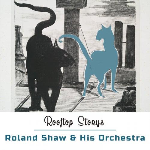 Rooftop Storys de Roland Shaw