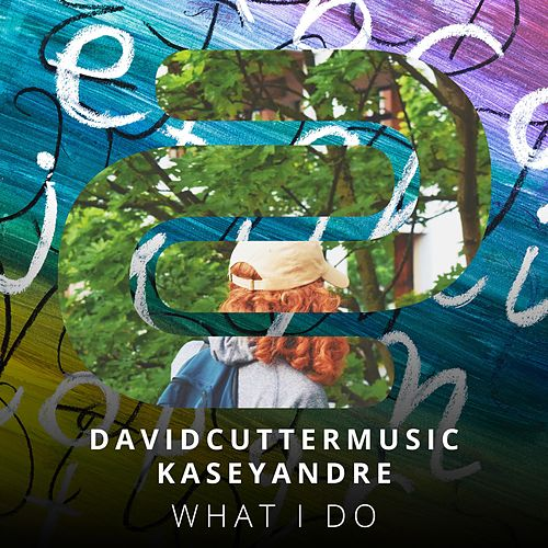 What I Do by David Cutter Music