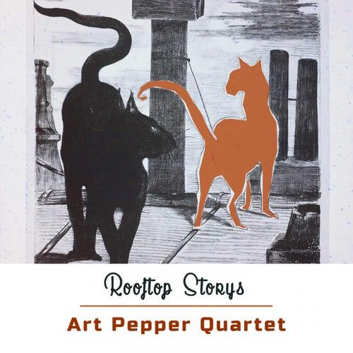 Rooftop Storys by Art Pepper