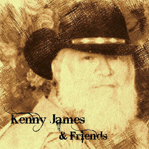 Kenny James & Friends by Kenny James