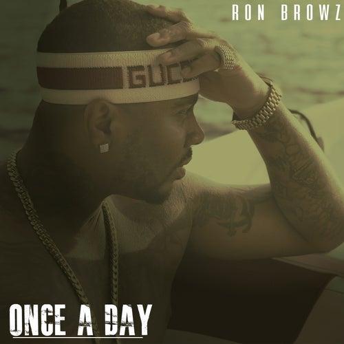 Once A Day von Ron Browz