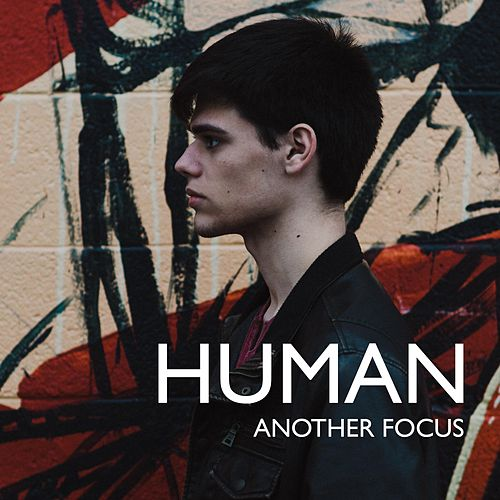 Human by Another Focus