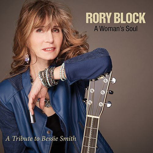 A Woman's Soul: A Tribute to Bessie Smith by Rory Block