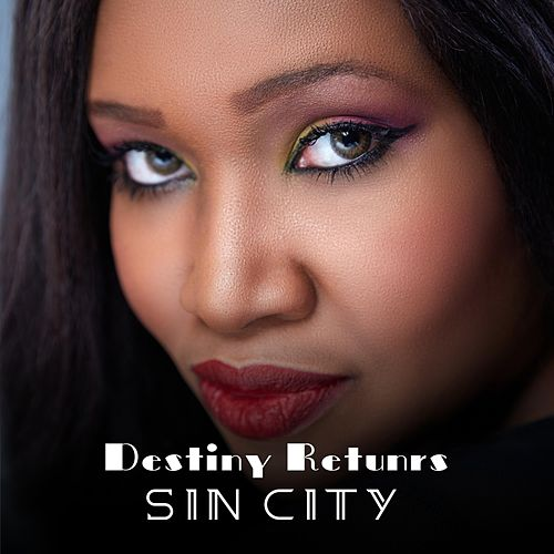 Sin City by Destiny Returns