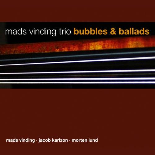 Bubbles & Ballads by Jacob Karlzon