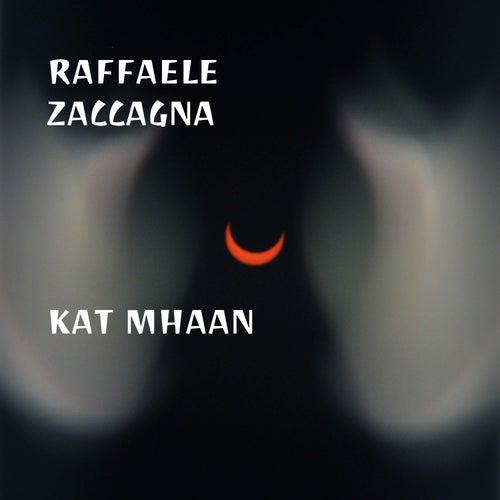 Kat Mhaan by Raffaele Zaccagna