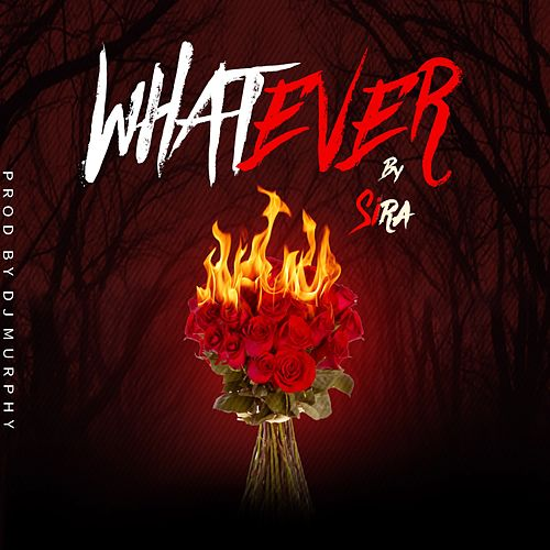 Whatever by SiRa