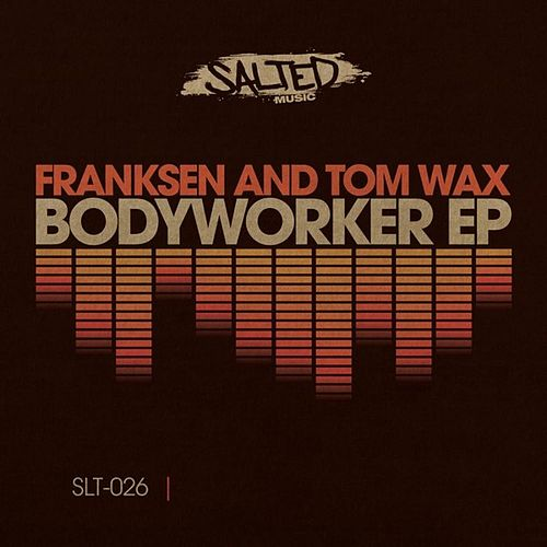 Bodyworker Ep by Franksen