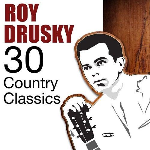 30 Country Classics de Roy Drusky
