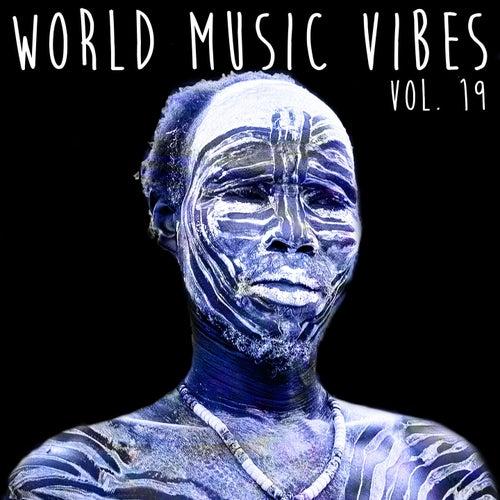 World Music Vibes Vol. 19 von Various Artists