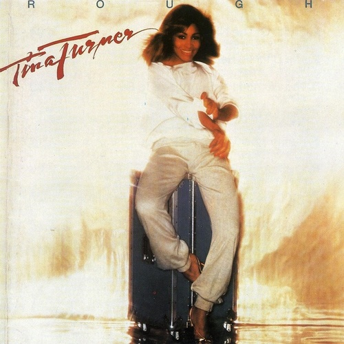Rough by Tina Turner