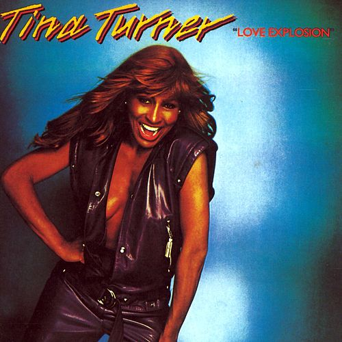 Love Explosion by Tina Turner