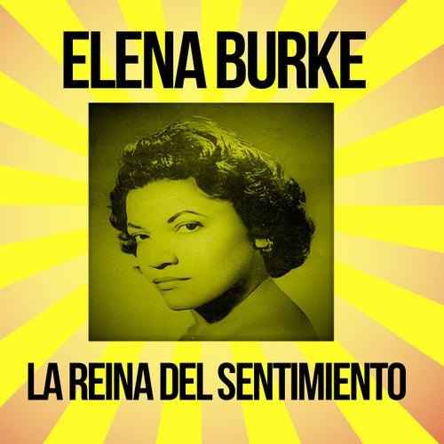 Elena Burke / La Reina del Sentimiento de Elena Burke