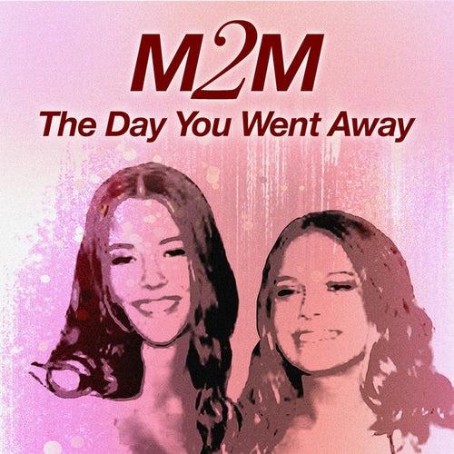 The Day You Went Away von M2M