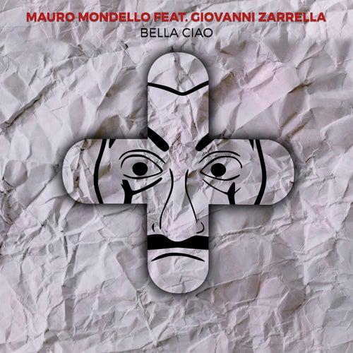 Bella Ciao (SESA Remix) von Mauro Mondello