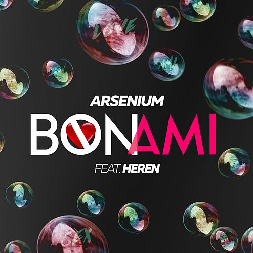 Bon ami by Arsenium