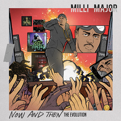 Now And Then (The Evolution) de Milli Major