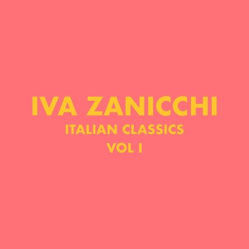 Italian Classics: Iva Zanicchi Collection, Vol. 1 di Iva Zanicchi