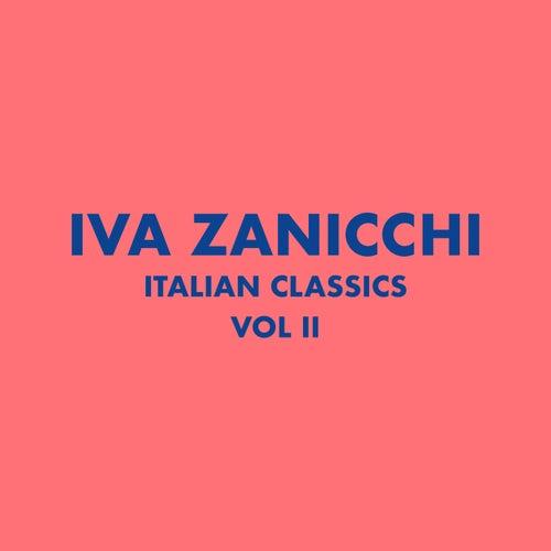 Italian Classics: Iva Zanicchi Collection, Vol. 2 di Iva Zanicchi